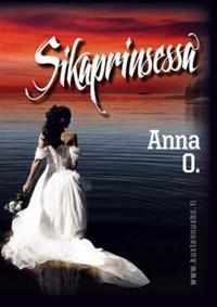 Sikaprinsessa by Anna  O.