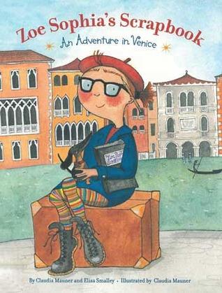 Zoe Sophia's Scrapbook: An Adventure in Venice