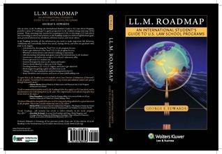 LL.M. Roadmap: An International Student's Guide to U.S. Law School Programs