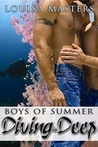 Diving in Deep (Boys of Summer)