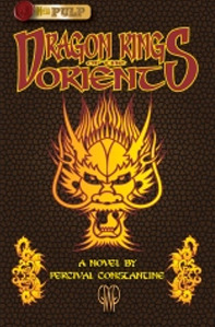 Ebook Dragon Kings of the Orient by Percival Constantine read!