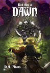 Red Sky at Dawn (The Brotherhood of Dwarves, #2)