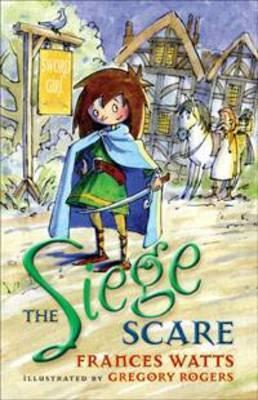 The Siege Scare (Sword Girl, #4)