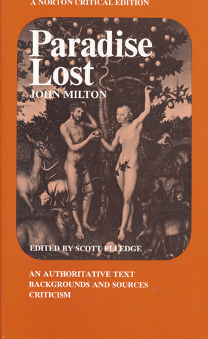 Paradise Lost: An Authoritative Text, Backgrounds and Sources, Criticism (A Norton Critical Edition)