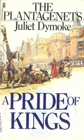 A Pride of Kings (The Platagenets, #1)