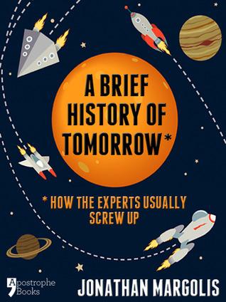 a-brief-history-of-tomorrow