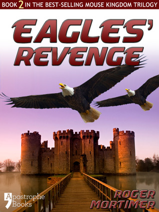 Eagles' Revenge by Roger Mortimer