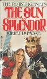 The Sun In Splendor (The Plantagenets, #6)