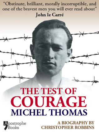 the-test-of-courage-michel-thomas