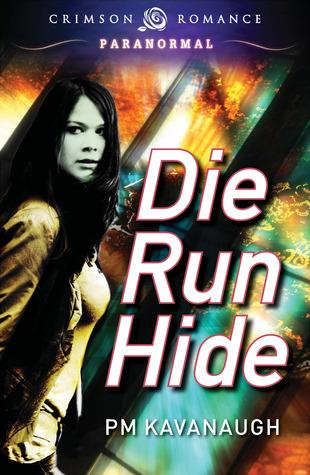 Die Run Hide