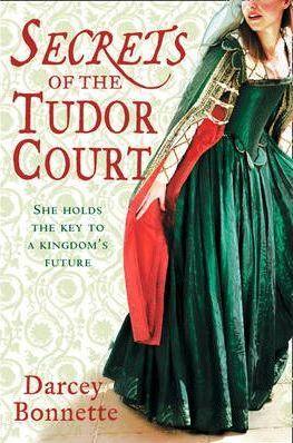 Secrets of The Tudor Court