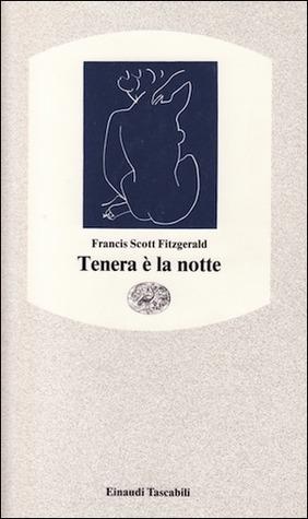 Tenera è la notte by F. Scott Fitzgerald