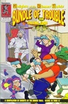 Knights Of The Dinner Table: Bundle Of Trouble, Vol. 4