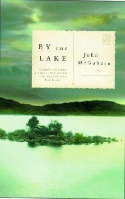 By the Lake by John McGahern