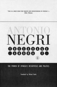 savage-anamoly-the-power-of-spinoza-s-metaphysics-and-politics