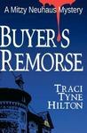 Buyer's Remorse (The Mitzy Neuhaus Mysteries, #3)