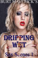 Dripping Wet Sex Scenes 1