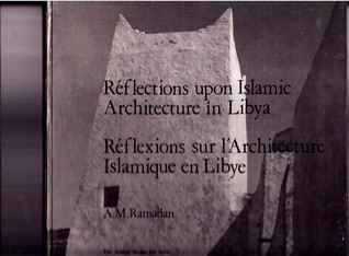 Réflections upon Islamic Architecture in Libya