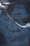 The Evolution of Mara Dyer by Michelle Hodkin