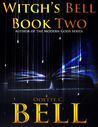 Witch's Bell 2 (Witch's Bell, #2)