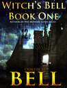 Witch's Bell 1 (Witch's Bell #1)