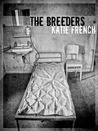 The Breeders by Katie French