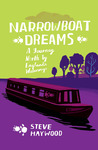 Narrowboat Dreams: A Journey North by England's Waterways