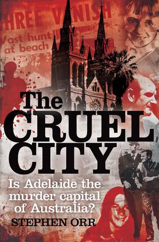 The Cruel City by Stephen Orr