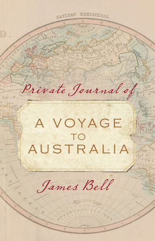 A Voyage to Australia by James  Bell