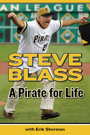 A Pirate for Life - Steve Blass