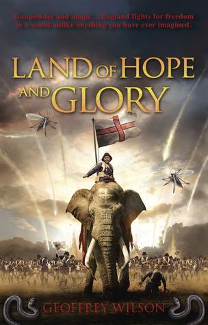 Land of Hope and Glory (Land of Hope and Glory, #1)