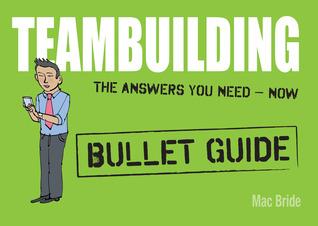 Teambuilding: Bullet Guides