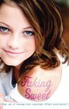 Faking Sweet