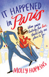 It Happened in Paris by Molly Hopkins