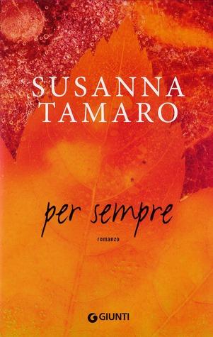 Per sempre by Susanna Tamaro