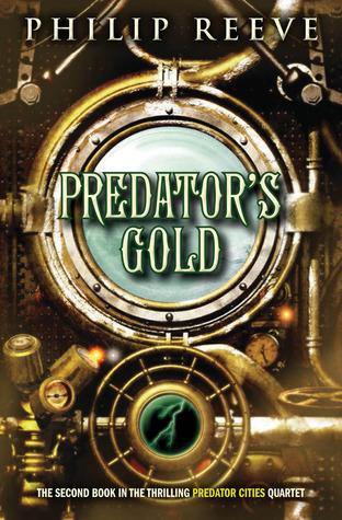 Predator's Gold (Predator Cities #2)