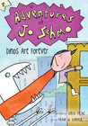 Dinos Are Forever (Adventures of Jo Schmo, #1)