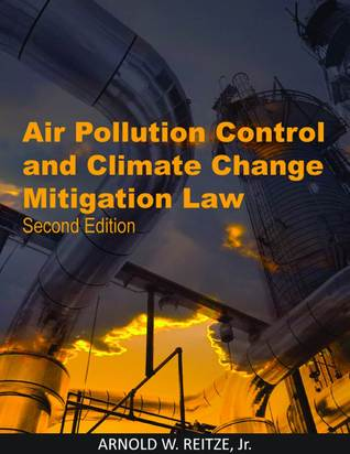 Air Pollution Control and Climate Change Mitigation Law: Second Edition