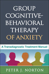 Group Cognitive-Behavioral Therapy of Anxiety A Transdiagnostic Treatment Manual