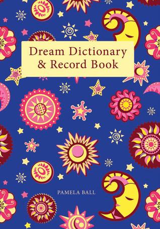 Dream Dictionary & Record Book