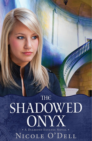 The Shadowed Onyx (Diamond Estates, #3)