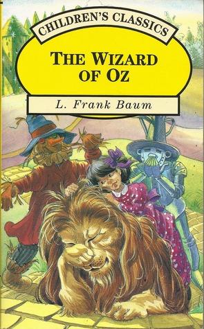 The Wizard of Oz (Children's Classics)