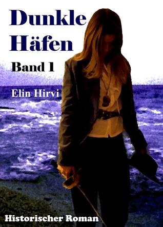 Dunkle Häfen - Band 1 (EPub)