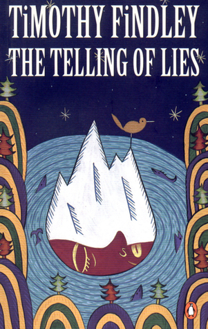 The Telling of Lies by Timothy Findley