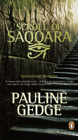 Scroll of Saqqara by Pauline Gedge