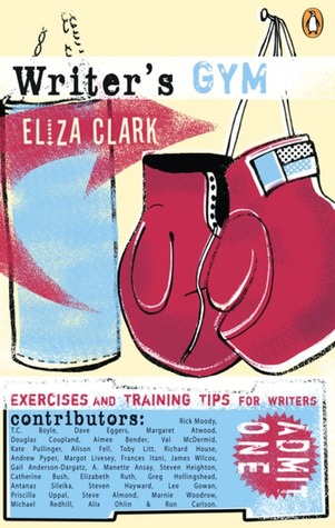 Writers Gym: Exercises And Training Tips For Writers