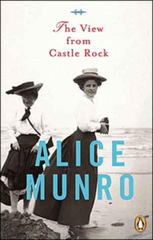 View From Castle Rock by Alice Munro