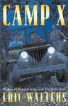 Camp X (Camp X, #1)