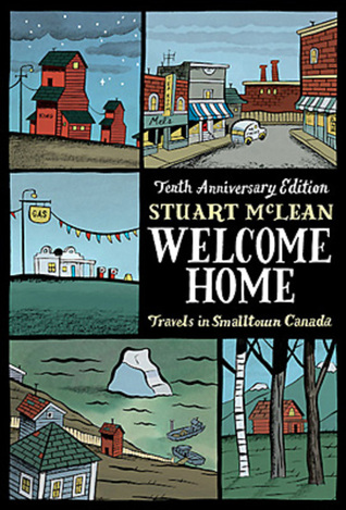 Welcome Home by Stuart McLean