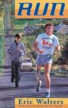 Run by Eric Walters